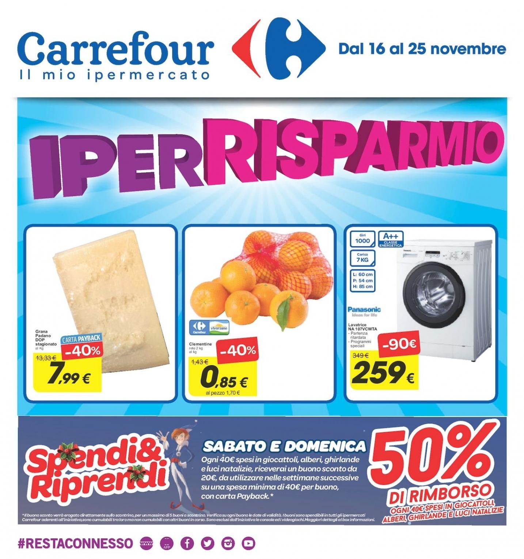 Volantino carrefour iperrisparmio dal 16 al 25 novembre for Iper arredo giardino