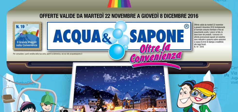 Volantino acqua sapone dal 22 novembre all 39 8 dicembre 2016 for Nuovo volantino acqua e sapone sicilia