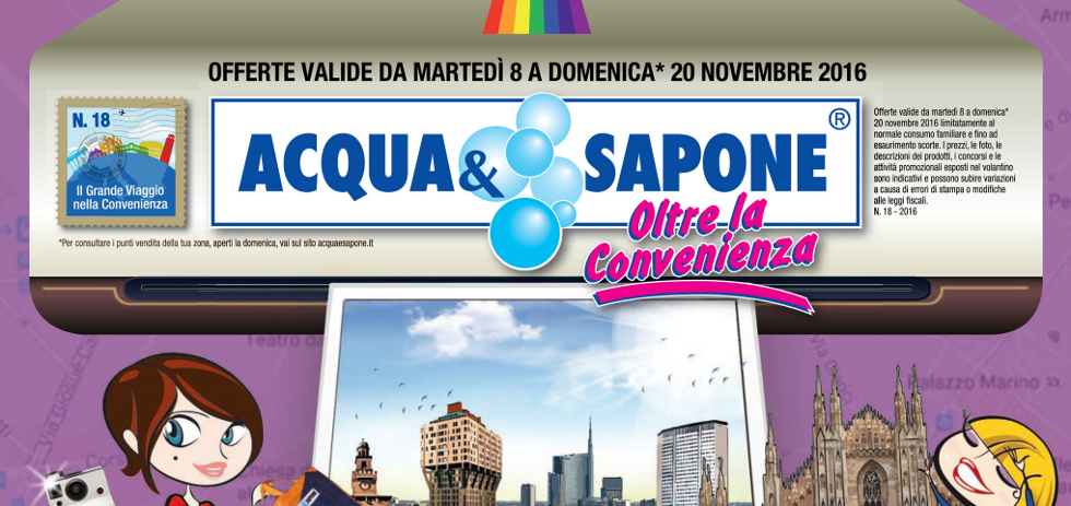 Volantino acqua sapone dall 39 8 al 20 novembre 2016 for Volantino acqua e sapone novembre 2017