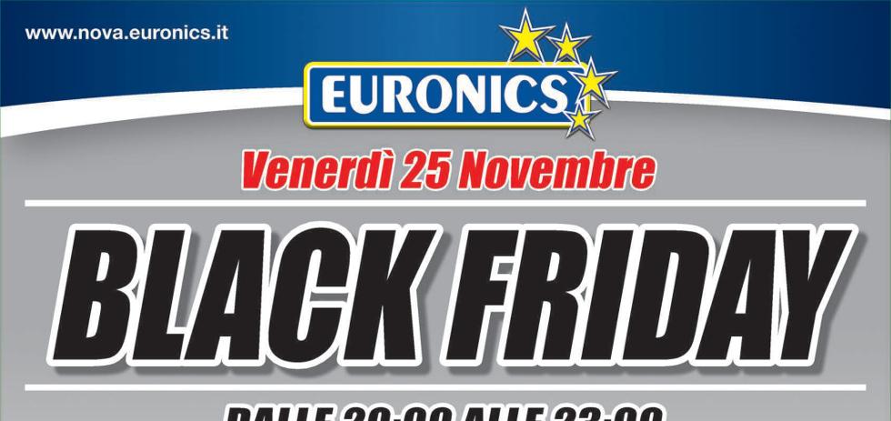 Volantino euronics black friday per il 25 novembre 2016 - Black friday porta di roma ...