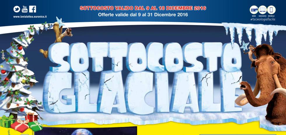 Volantino euronics via lattea sottocosto glaciale dal 9 for Mediaworld lavatrici slim