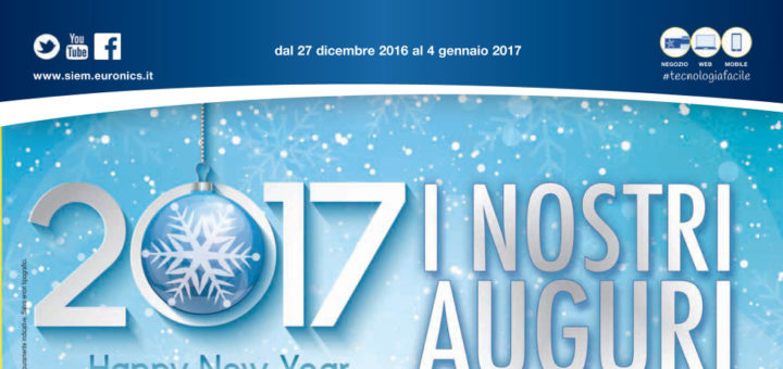 Volantino euronics siem 2017 i nostri auguri dal 27 for Volantino iper conveniente