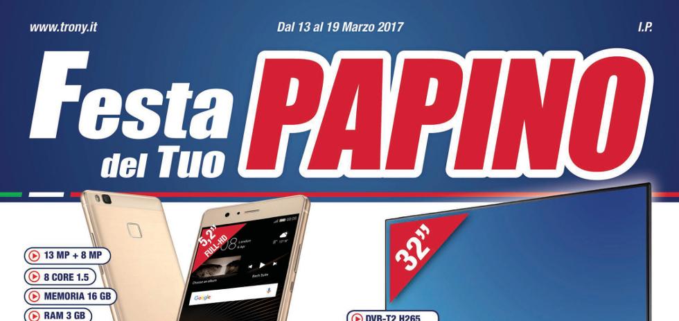 Volantino papino trony festa del tuo papino dal 13 al 19 for Papino expert sciacca volantino