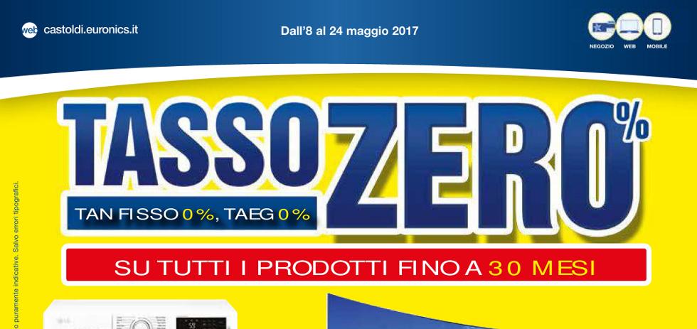 Volantino euronics castoldi tasso zero dall 39 8 al 24 for Acquisto mobili finanziamento tasso zero