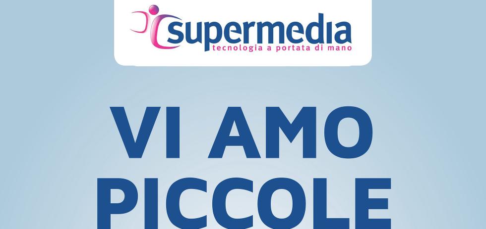 """Volantino Supermedia """"vi Amo Piccole"""" Dal 21 Settembre All"""