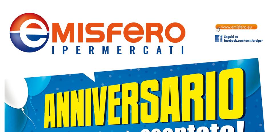 Volantino emisfero anniversario la festa scontata for Volantino acqua e sapone novembre 2017