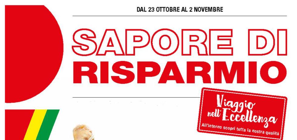 Volantino iper sapore di risparmio dal 23 ottobre al 2 for Volantino iper conveniente