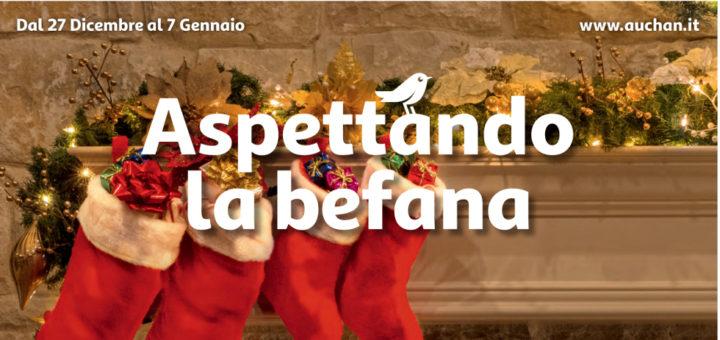 Volantino Auchan Aspettando La Befana Dal 27 Dicembre Al 7 Gennaio