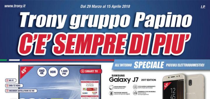 Volantino papino trony c 39 sempre di pi dal 29 marzo al for Papino expert sciacca volantino