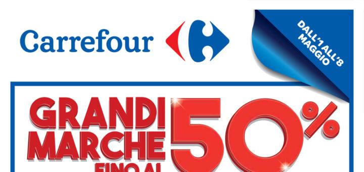 """2782b6c98c Volantino Carrefour """"Grandi marche fino al 50%"""" dall'1 all'8 Maggio 2018"""