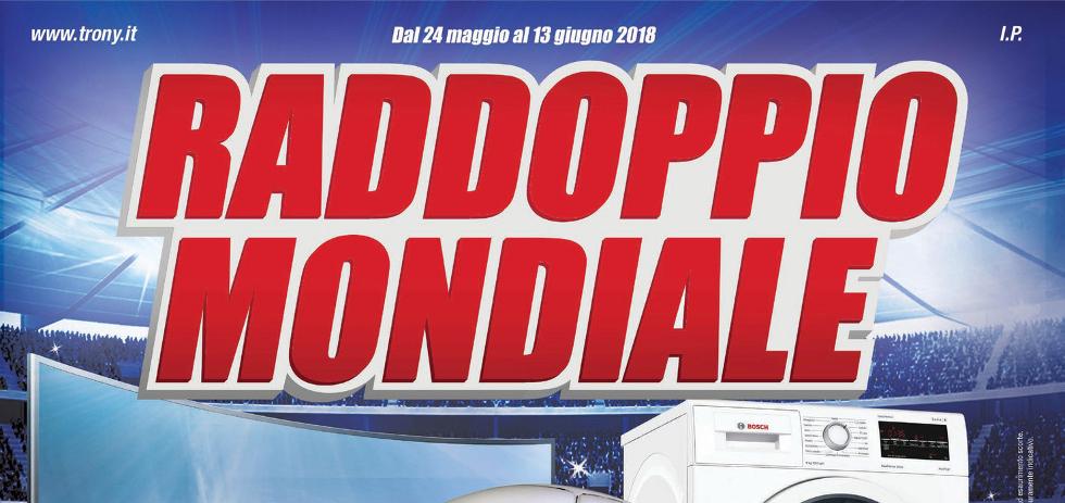 Volantino papino trony raddoppio mondiale dal 24 maggio for Papino expert sciacca volantino