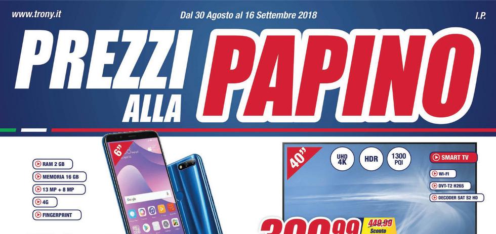 Volantino papino trony prezzi alla papino dal 30 agosto for Papino expert sciacca volantino